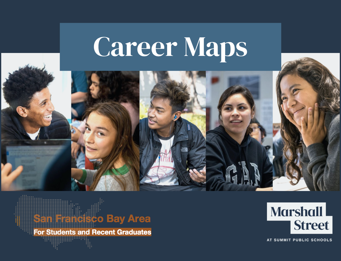 Career Maps leverage community capital in the San Francisco Bay Area for K-12 students and graduates